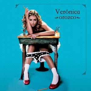 Veronica Orozco - Veronica Orozco