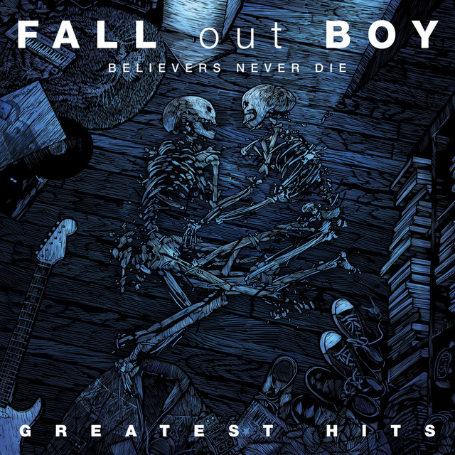 Fall Out Boy Believers Never Die - The Greatest Hits album cover