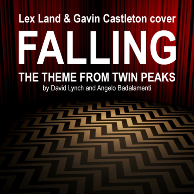 Falling (Theme from Twin Peaks) [feat. Lex Land]