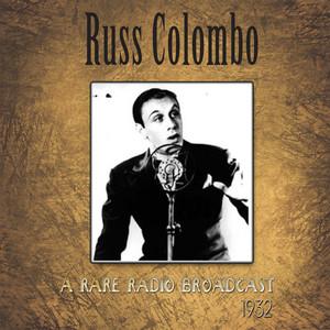 A Rare Russ Colombo Radio Broadcast of 1932 (Remastered) album