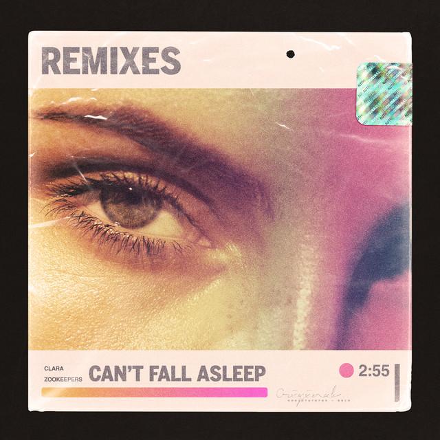 Can't Fall Asleep (Remixes)
