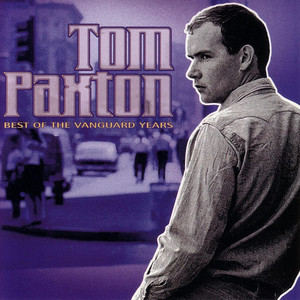 Best Of The Vanguard Years - Tom Paxton