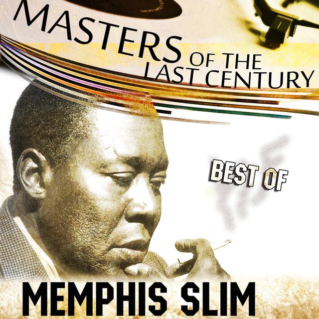 Memphis Slim Masters Of The Last Century: Best of Memphis Slim album cover