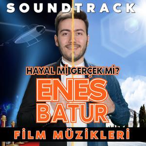 Enes Batur: Hayal mi? Gerçek mi? (Film Müzikleri) Albümü