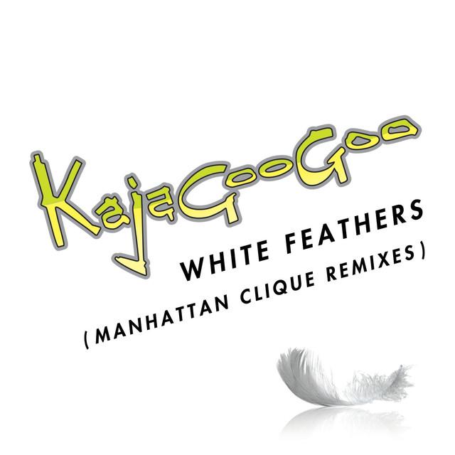 Kajagoogoo White Feathers [Manhattan Clique Remixes] album cover