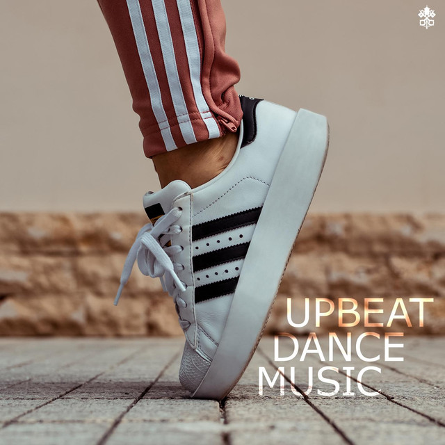Upbeat Dance Music By Various Artists On Spotify