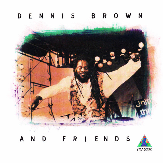 Dennis Brown & Friends