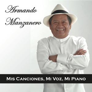 Mis Canciones, Mi Voz, Mi Piano - Armando Manzanero