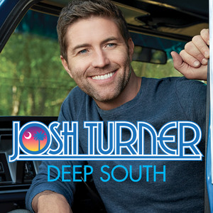 Josh Turner Deep South cover