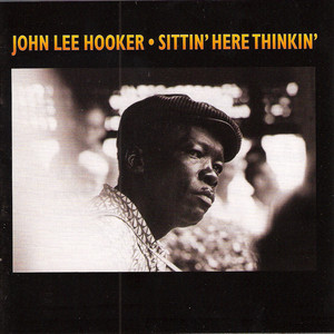 Sittin' Here Thinkin' album