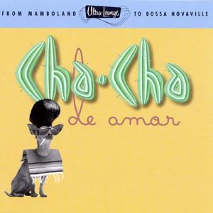Ultra-Lounge/Cha-Cha De Amor album