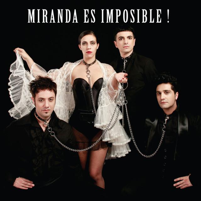 Miranda Es Imposible!