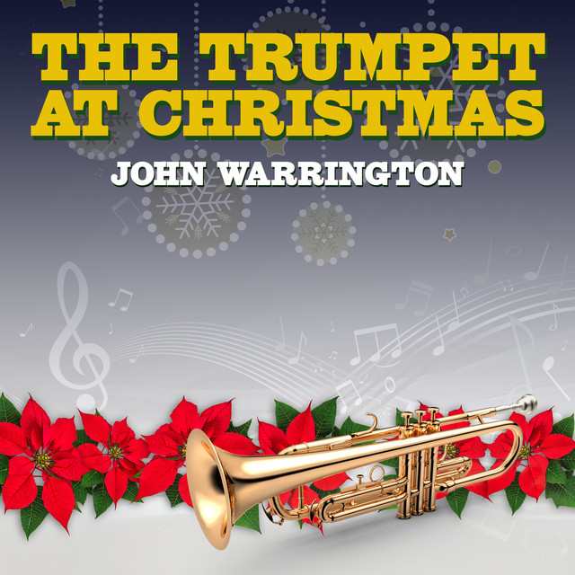 Christmas Trumpet Images.The Trumpet At Christmas By John Warrington On Spotify