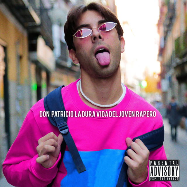 Album cover for La Dura Vida del Joven Rapero by Don Patricio