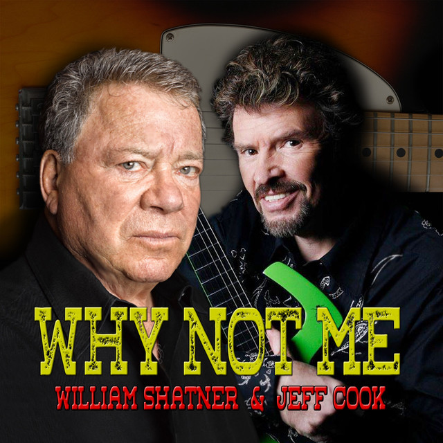 Album cover for Why Not Me by William Shatner, Jeff Cook