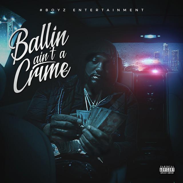Ballin Ain't a Crime