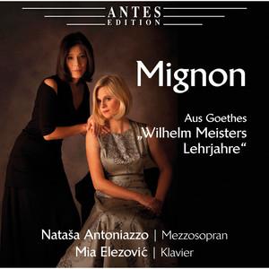 Mignon - Aus Goethes