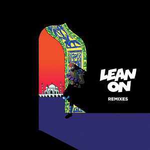 Lean On (Remixes) [feat. MØ & DJ Snake] - EP Albumcover