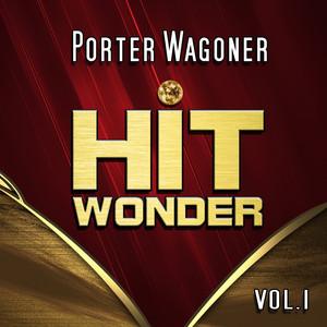 Hit Wonder: Porter Wagoner, Vol. 1 album