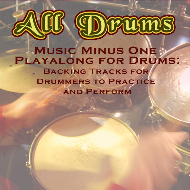 Music Minus One Playalong for Drums: Backing Tracks for