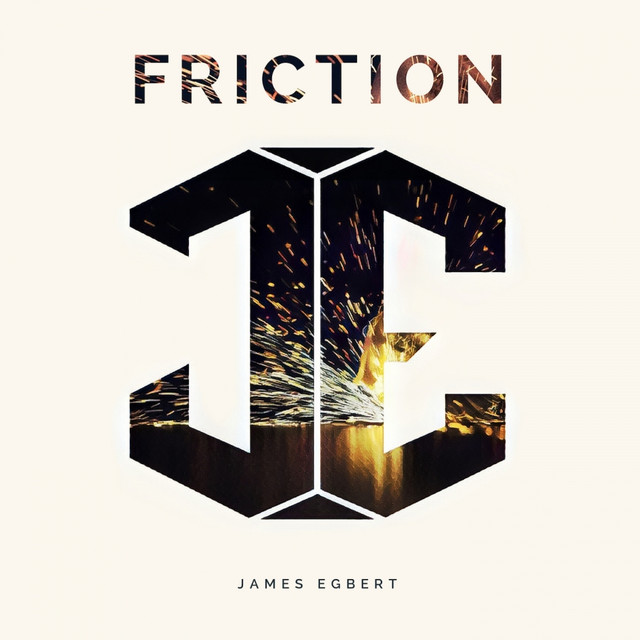 Album cover for Friction by James Egbert