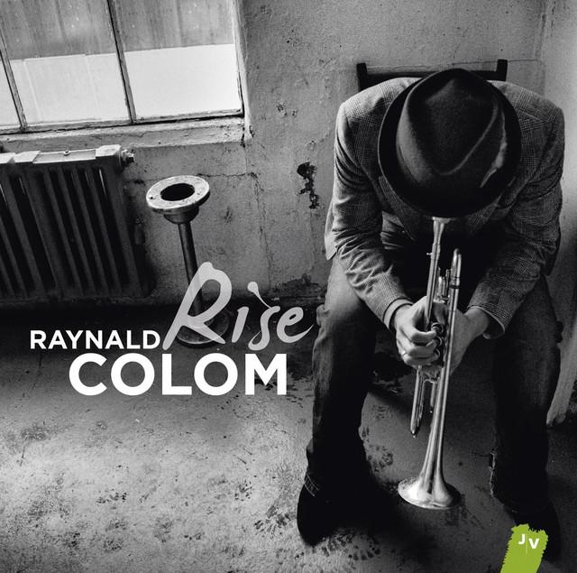 raynald colom rise