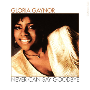 Never Can Say Goodbye album