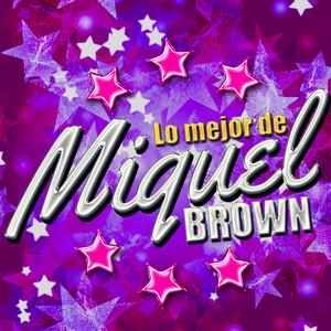 Lo Mejor de Miquel Brown album
