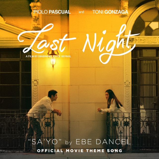 """Sa'Yo (From """"Last Night"""")"""