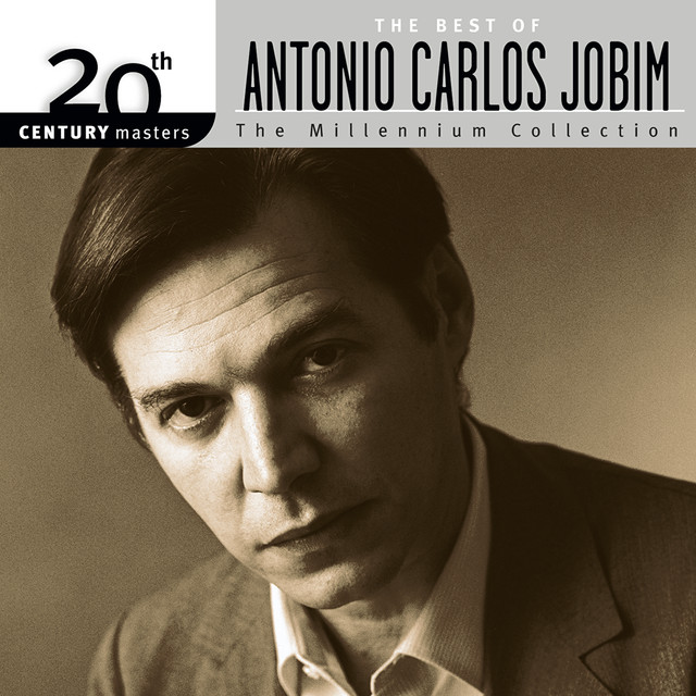 20th Century Masters: The Millennium Collection: The Best of Antonio Carlos Jobim