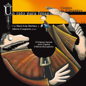 VII. Cuentos Gigantes: El Gigante Egoísta / Amor Gigante / Filiberta Buscapleitos Albumcover