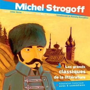 Michel Strogoff D'après Jules Verne Audiobook