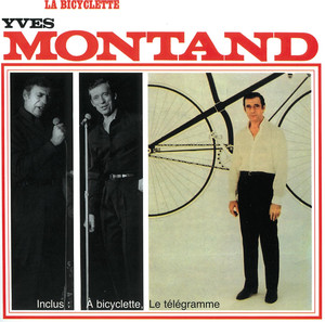 La Bicyclette - Yves Montand