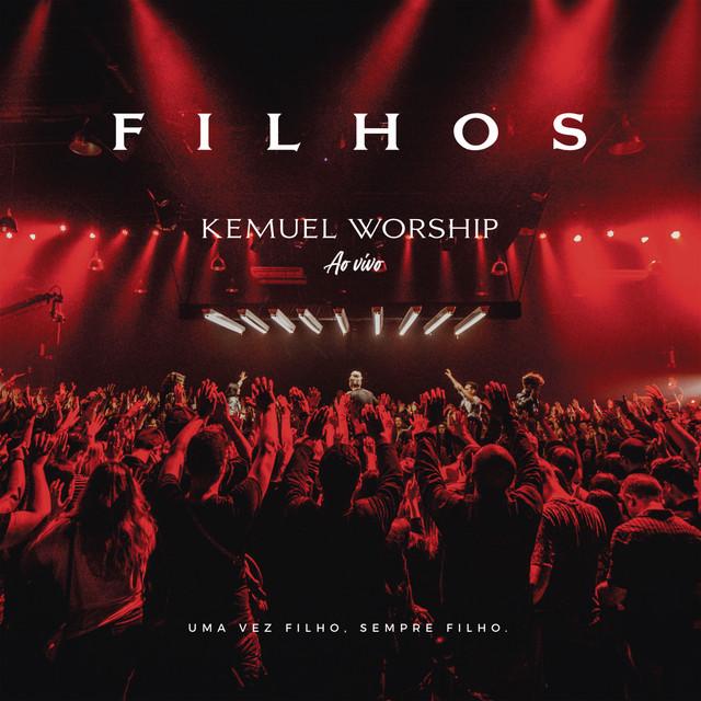 Album cover for Kemuel Worship: Filhos (Ao Vivo) by Kemuel
