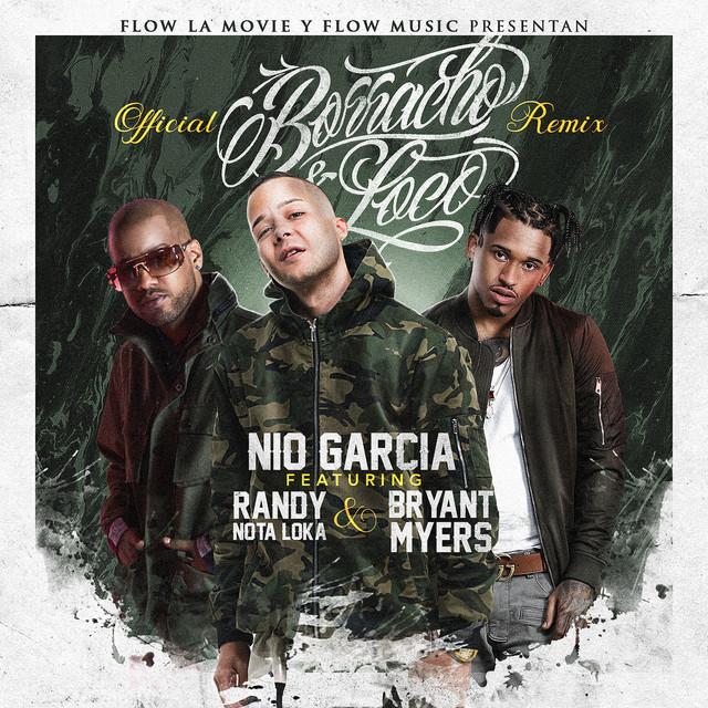 Borracho y Loco (Remix)