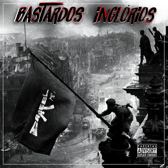 Album cover for BASTARDOS INGLÓRIOS by Cartel Mc´s
