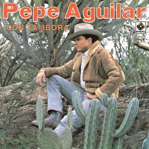 Pepe AguilarCon Tambora Albumcover