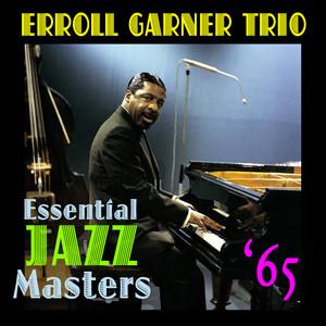 Erroll Garner Trio I Got It Bad (And That Ain't Good) cover