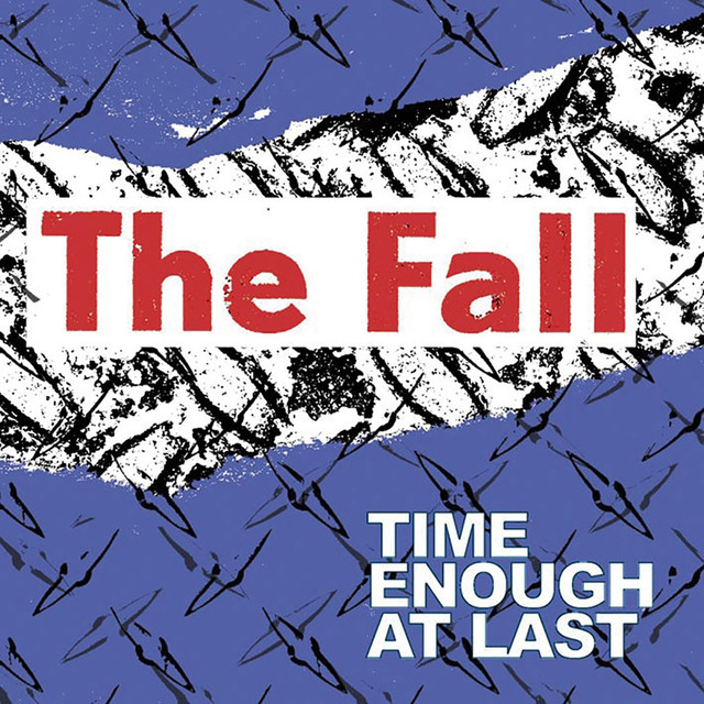 The Fall Time Enough At Last album cover