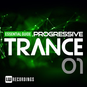 Essential Guide: Progressive Trance, Vol. 1 Albumcover