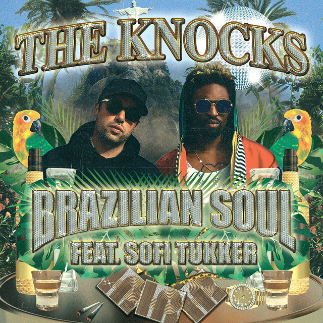 The Knocks, Sofi Tukker - Brazilian Soul image cover