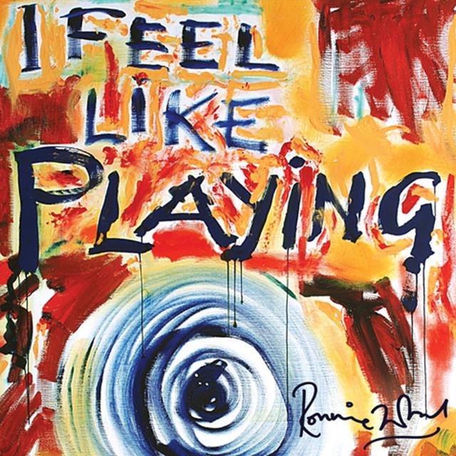 Ron Wood I Feel Like Playing album cover