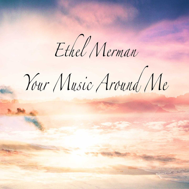 Ethel Merman Your Music Around Me album cover