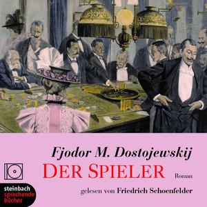 Der Spieler (Ungekürzt) Audiobook