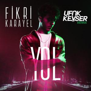 Yol (Ufuk Kevser Remix) Albümü