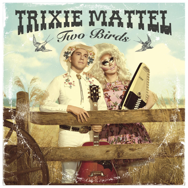 Album cover for Two Birds by Trixie Mattel
