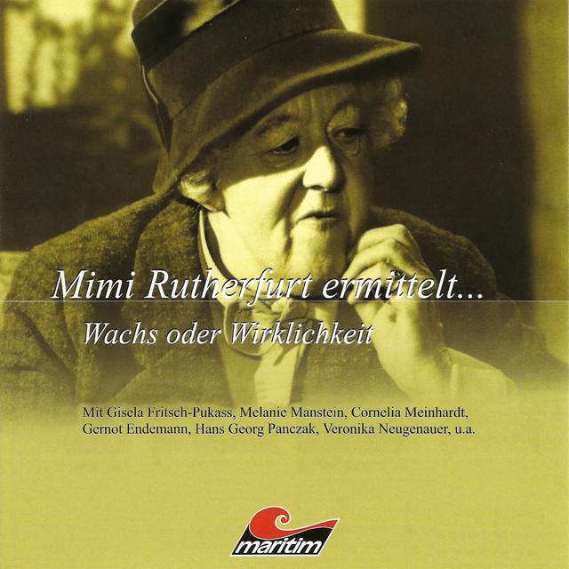 Mimi Rutherfurt ermittelt ..., Folge 6: Wachs oder Wirklichkeit Cover