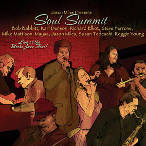Soul Summit: Live At The Berks Jazz Fest Albümü