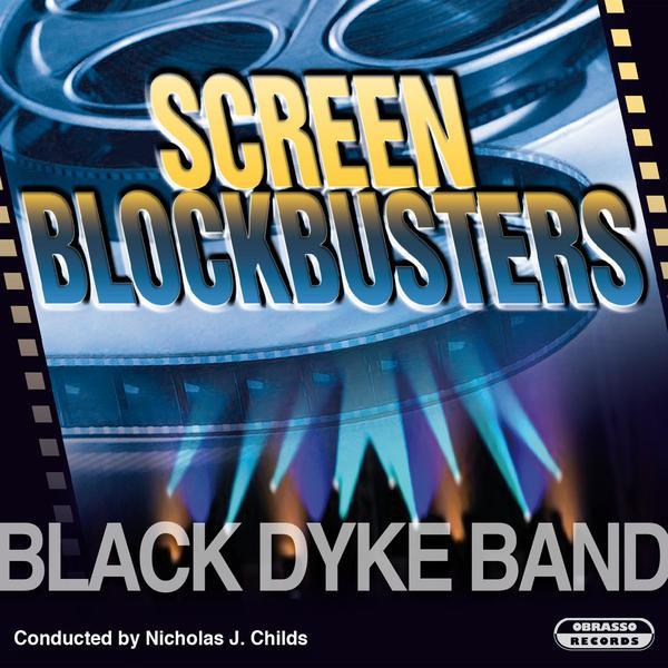 Black Dyke Band, Nicholas J. Childs Screen Blockbusters album cover