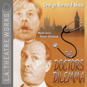 The Doctor's Dilemma Audiobook